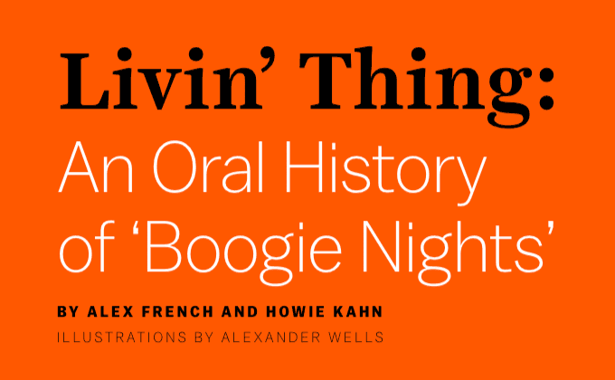 An Oral History of Boogie Nights