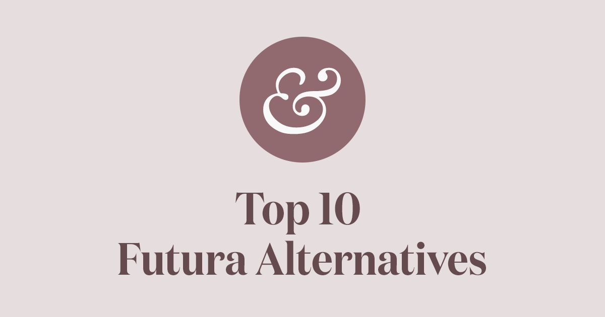 Top 10 Futura Alternatives for 2019 · Typewolf