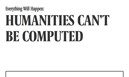 Humanities Can't Be Computed