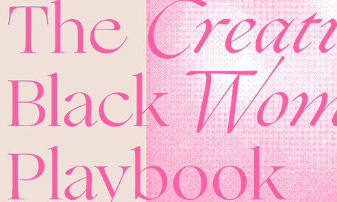 The Creative Black Woman's Playbook